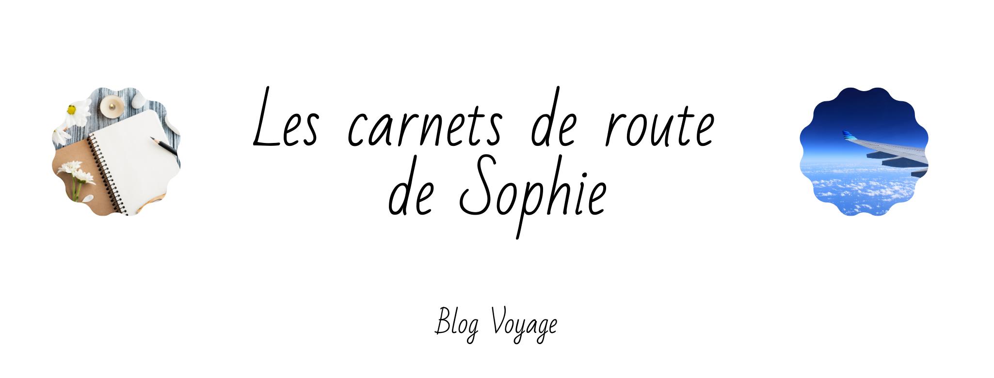 Les carnets de route de Sophie